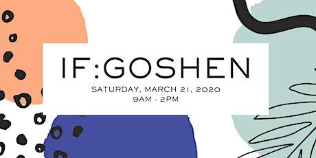 IF:Goshen tickets