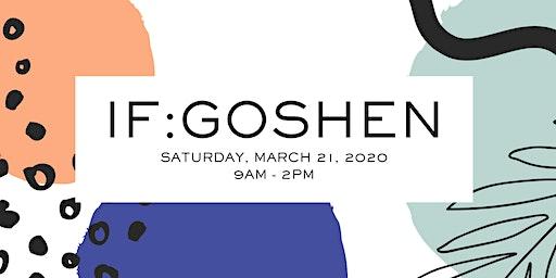 IF:Goshen