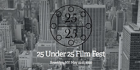 25 Under 25 Film Fest: Session One tickets