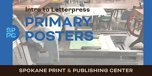 Intro to Letterpress: Primary Posters