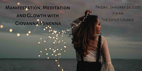 Manifestation, Meditation and Growth with Giovanna Minenna tickets