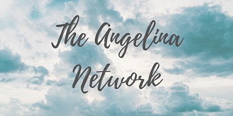 The Angelina Network LAUNCH 2020 tickets