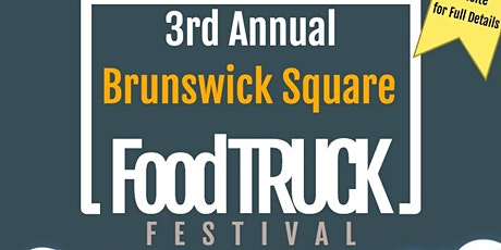 3rd Annual Brunswick Square Food Truck Festival tickets
