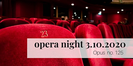 March opera night at Servino tickets
