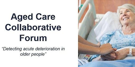 Aged Care Collaborative Forum