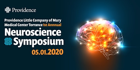 Providence Little Company of Mary 1st Annual Neuroscience Symposium tickets