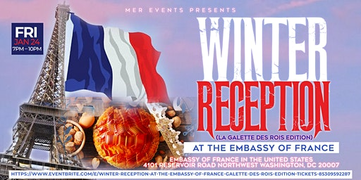 Winter Reception At The Embassy of France [La Galette des Rois EDITION]