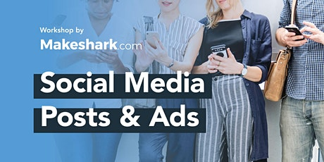 Learn Social Media Posts & Ads tickets
