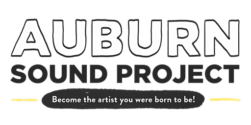 Auburn Sound Project - Information Session
