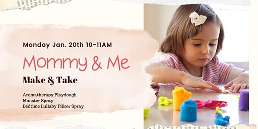 Mommy & Me + Make And Take