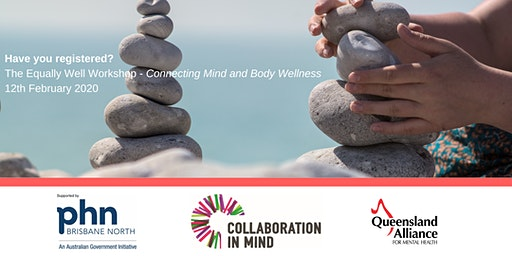 The Equally Well Workshop - Connecting Mind and Body Wellness