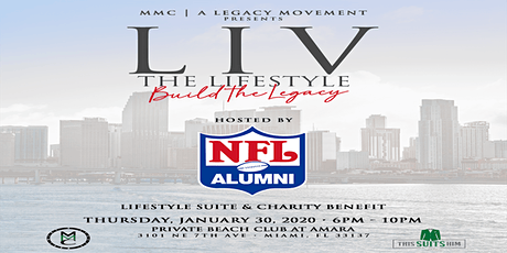 LIV The Lifestyle Build The Legacy hosted by NFL Alumni Association tickets