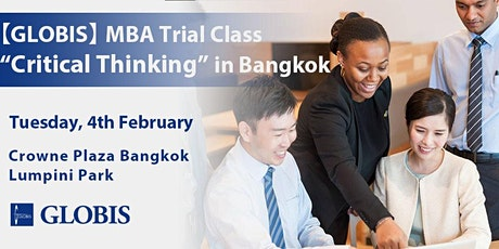 "2020/02/04 ""Critical Thinking"" MBA Trial Class in Bangkok tickets"