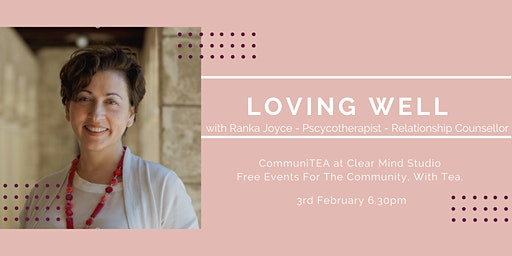 CommuniTEA: Loving Well - A Relationship Workshop