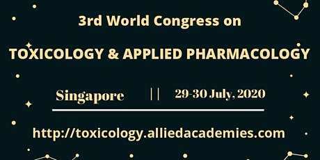 3rd World Congress on Toxicology and Applied Pharmacology tickets