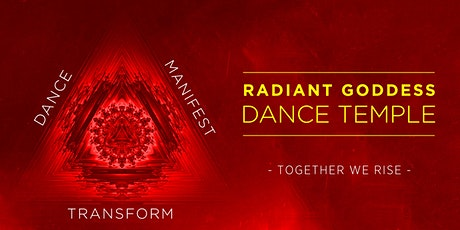 Radiant Goddess Dance Temple tickets