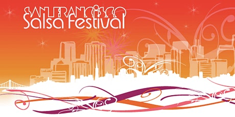 12th Annual San Francisco Salsa Festival *Performer Registration ONLY* tickets