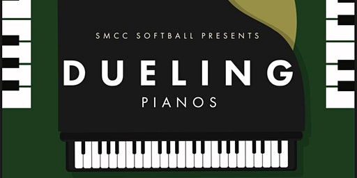 SMCC Softball Presents Dueling Pianos
