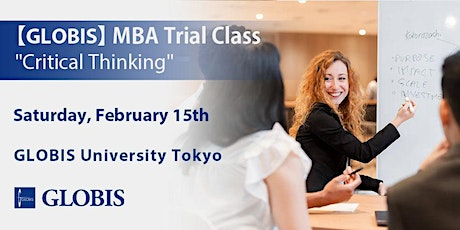 "2020/02/15 ""Critical Thinking"" MBA Trial Class tickets"