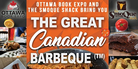 Copy of Ottawa Book Expo  - Great Canadian Barbeque - Day 3 tickets