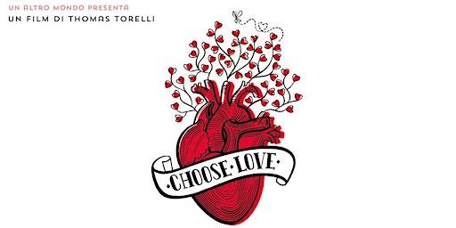 Choose Love -  Encore Screening - Thur 23rd January - Sydney