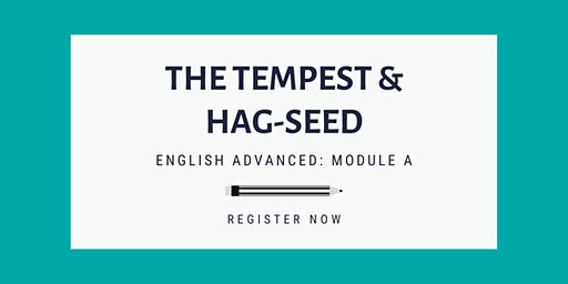 HSC English Workshop: The Tempest & Hag-Seed