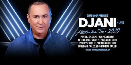 CLUB MODA Presents DJANI (Live) (Perth Show) tickets