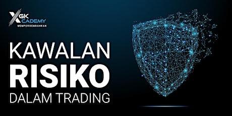 Kawalan Risiko Dalam Trading tickets