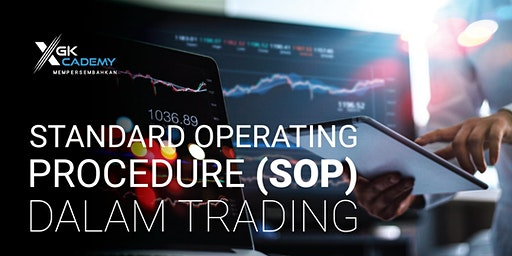 Standard Operating Procedure (SOP) dalam Trading