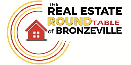 Real Estate RoundTable of Bronzeville tickets