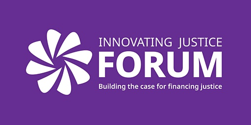 Innovating Justice Forum