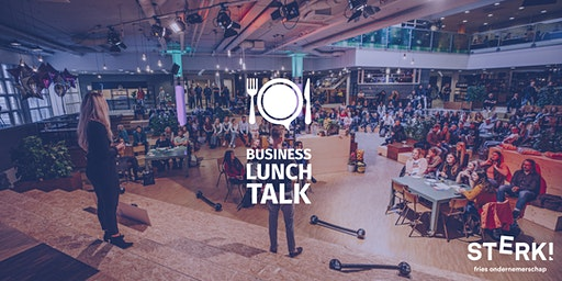 Business Lunch Talk  // Editie #4