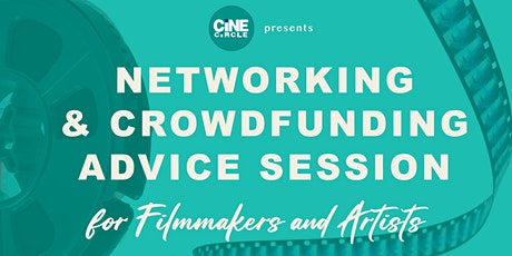 Networking & Crowdfunding Advice Session for Filmmakers and Artists tickets