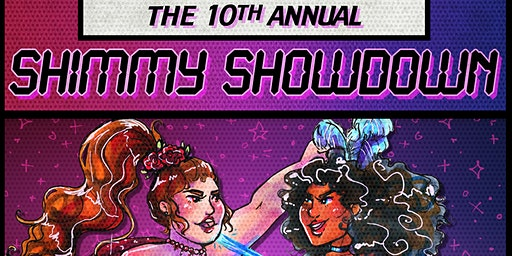 10th Annual Shimmy Showdown Weekender!