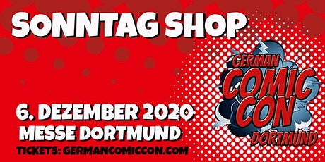 German Comic Con Dortmund 2020 - SONNTAG Shop Tickets