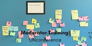 GreenBuzz Moderator Training: Unconferences