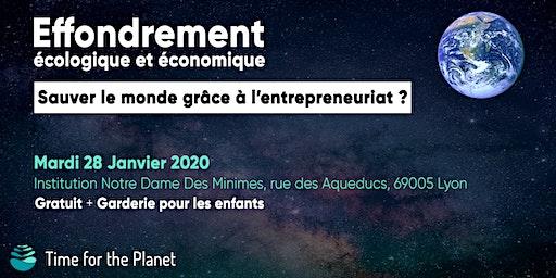 Effondrement écologique : sauver le monde grâce à l'entrepreneuriat?