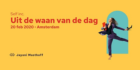 Self Included - Uit de waan van de dag tickets