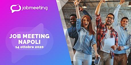 Job Meeting Napoli: il 14 ottobre incontra le aziende che assumono! biglietti