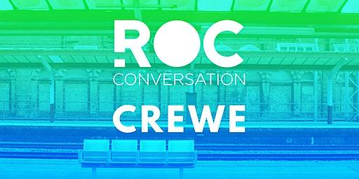 ROC CONVERSATION: CREWE