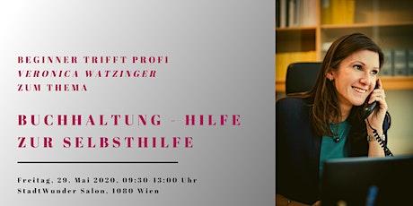 """""""Hilfe zur Selbsthilfe–wie organisiere ich meine Buchhaltung"""", V. Watzinger Tickets"""