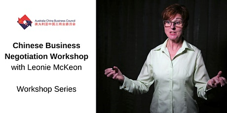 Chinese Business Negotiation Workshop with Leonie McKeon tickets