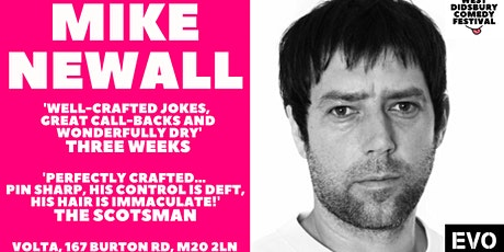 Mike Newall: Re:Newall - West Didsbury Comedy Festival tickets