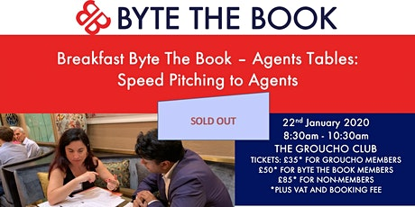 Breakfast Byte The Book Agent Tables - Speed Pitching to Agents at The Groucho Club (Jan) Sponsored by HW Fisher tickets