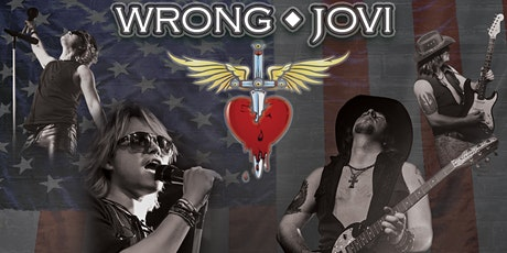 Wrong Jovi - Bon Jovi Tribute Evening. tickets