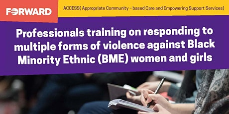 Professionals Training On Responding To Violence Against BME Women & Girls tickets