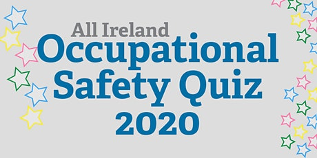 All Ireland Safety Quiz 2020 - Regional Entries - Galway [13 February 2020] tickets