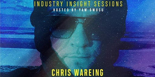 Industry Insight Sessions with Chris Wareing