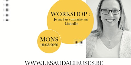 Workshop: je me fais connaitre sur LinkedIn tickets