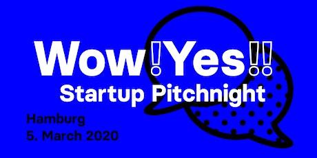 wow yes Startups - Pitchnight #2 Hamburg tickets